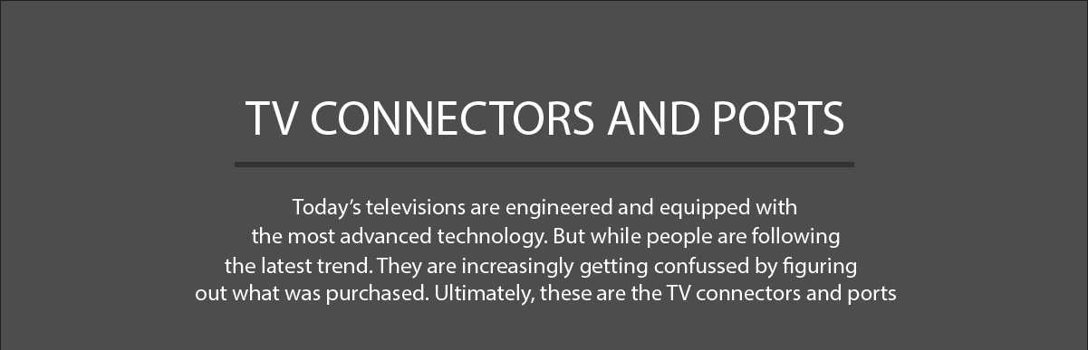 TV Connectors and Ports Definition
