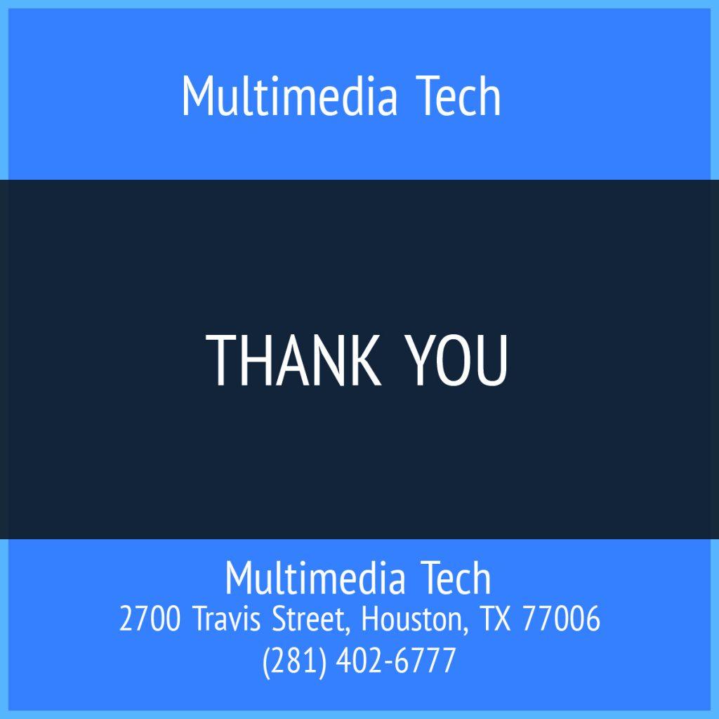 Multimedia Tech Thank You