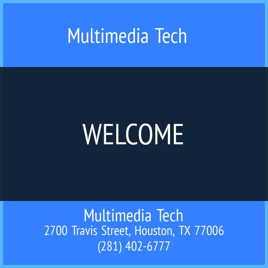 Multimedia Tech Welcome